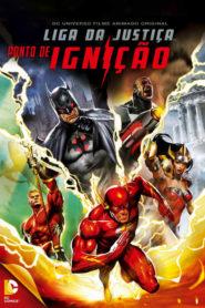 Liga da Justiça: Ponto de Ignição Online – Assistir HD 720p Dublado