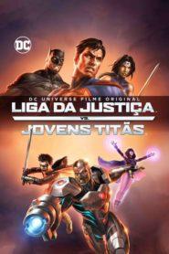 Liga da Justiça vs Jovens Titãs Online – Assistir HD 720p Dublado