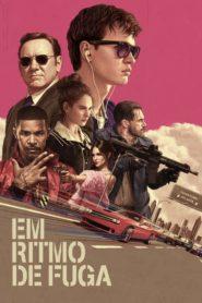 Em Ritmo de Fuga ( 2017 ) Online – Assistir HD 720p Dublado