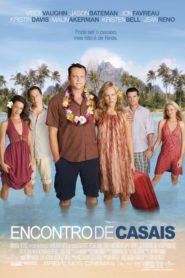 Encontro de Casais ( 2009 ) Online – Assistir HD 720p Dublado