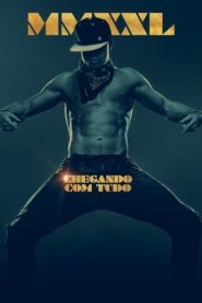 Magic Mike XXL ( 2015 ) Dublado – Assistir HD 720p Online