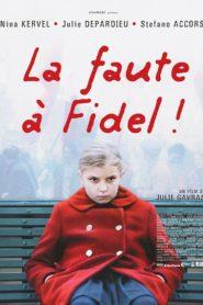 A Culpa é do Fidel (La Faute à Fidel!) 2006 Online – Assistir Legendado