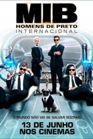 MIB: Homens de Preto Internacional ( 2019 ) Dublado Online – Assistir HD 720p