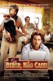 Se Beber, Não Case! ( 2009 ) Dublado – Assistir HD 720p Online