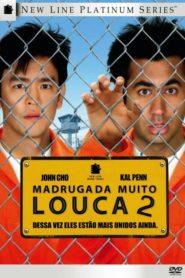 Madrugada Muito Louca 2 ( 2008 ) Online – Assistir HD 720p Dublado