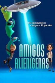 amigos alienígenas ( 2018 ) Online – Assistir HD 720p Dublado