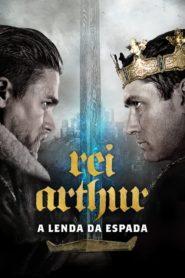 Rei Arthur: A Lenda da Espada ( 2017 ) Online – Assistir HD 720p Dublado