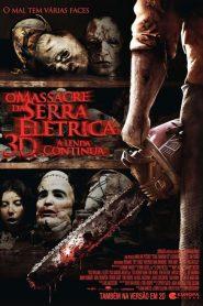 O Massacre da Serra Elétrica 3D: A Lenda Continua ( 2013 ) Dublado – Online Assistir HD 720p