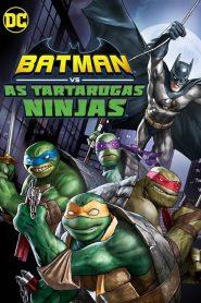 Batman vs Tartarugas Ninjas ( 2019 ) Dublado Online – Assistir HD 720p