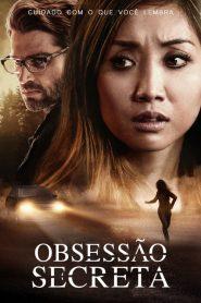 Obsessão Secreta ( 2019 ) Dublado Online – Assistir HD 720p