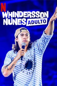 Whindersson Nunes: Adulto ( 2019 ) Dublado Online – Assistir HD 720p