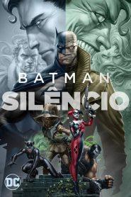 Batman: Silêncio ( 2019 ) Dublado Online – Assistir HD 720p