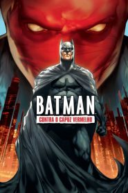 Batman Contra o Capuz Vermelho ( 2010 ) Dublado Online – Assistir HD 720p