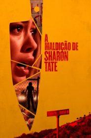 A Maldição de Sharon Tate ( 2019 ) Dublado Online – Assistir HD 720p
