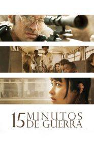 15 Minutos de Guerra ( 2019 ) Dublado Online – Assistir HD 720p