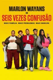 Seis Vezes Confusão ( 2019 ) Dublado Online – Assistir HD 720p