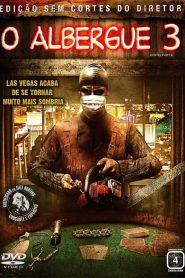 O Albergue 3 ( 2011 ) Dublado Online – Assistir HD 720p