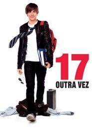 17 Outra Vez ( 2009 ) Assistir – Dublado Online HD-720p
