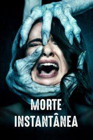 Morte Instantânea ( 2019 ) Assistir – Dublado Legendado Online HD 720p