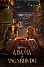 A Dama e o Vagabundo ( 2019 ) Assistir – HD 720p Dublado Online