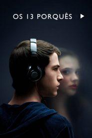 13 Reasons Why – Os 13 Porquês | HD 720p 1080p Todas Temporadas Assistir Dublado Online
