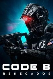 Code 8 Renegados ( 2019 ) – Assistir HD 720p Dublado Online