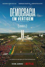 Democracia em Vertigem ( 2019 ) Assistir HD 720p Dublado Online