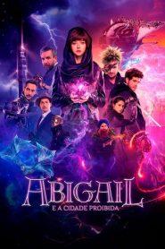Abigail e a Cidade Proibida ( 2019 ) Assistir HD 720p Dublado Online