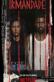 Irmandade – Assistir Série HD 720p Todas Temporadas Dublado Online