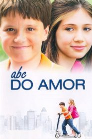 ABC do Amor ( 2005 ) Assistir HD 720p Dublado Online