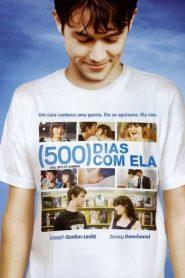 500 Dias com Ela ( 2009 ) Assistir HD 720p Dublado Online