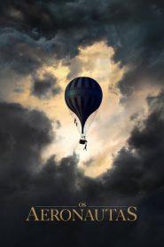 Os Aeronautas ( The Aeronauts ) 2019 Assistir HD 720p Dublado Online