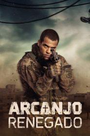 Arcanjo Renegado ( 2020 ) Série HD 720p 1080p – Assistir Dublado e Legendado Online