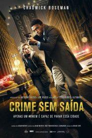 Crime Sem Saída ( 2019 ) Online – Assistir HD 720p 1080p Dublado Online