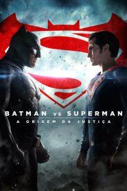 Batman Vs Superman – A Origem Da Justiça ( 2016 ) Assistir HD 720p Dublado Online