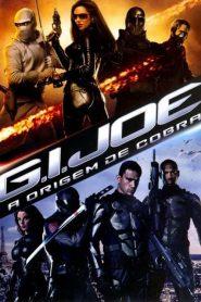 G.I. Joe – A Origem de Cobra ( 2009 ) Assistir Filme HD 720p – 1080p Dublado Online