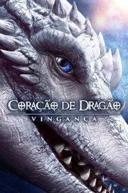 Coração de Dragão: Vingança ( 2020 ) Online – Assistir HD 720p 1080p Dublado