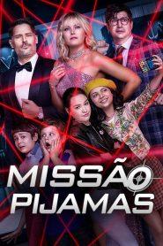 Missão Pijamas ( 2020 ) Assistir – HD 720p 1080p Dublado Online