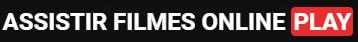 Assistir Filmes Online Play - Filmes & Séries HD 720p 1080p