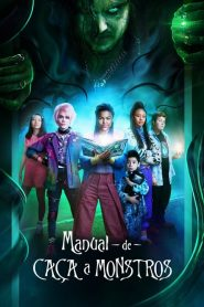 Manual de Caça a Monstros ( 2020 ) Assistir HD 720p 1080p Dublado Online