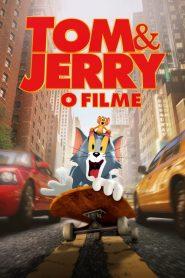 Tom & Jerry: O Filme